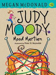JUDY MOODY, MOOD MARTIAN by Megan McDonald