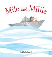 MILO AND MILLIE by Jedda Robaard