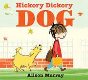 HICKORY DICKORY DOG by Alison Murray