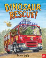 DINOSAUR RESCUE! by Penny Dale