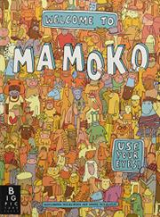 WELCOME TO MAMOKO by Aleksandra Mizielinska