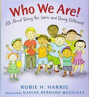 WHO WE ARE! by Robie H. Harris