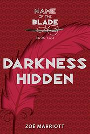 DARKNESS HIDDEN by Zoë Marriott