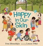 HAPPY IN OUR SKIN by Fran Manushkin