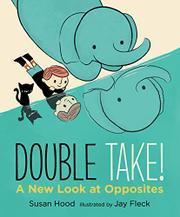 DOUBLE TAKE!  by Susan Hood