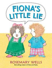 FIONA'S LITTLE LIE by Rosemary Wells