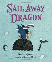 SAIL AWAY DRAGON by Barbara Joosse