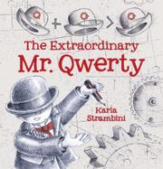THE EXTRAORDINARY MR. QWERTY by Karla Strambini