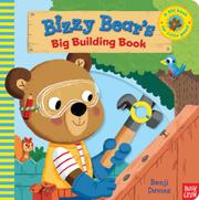 BIZZY BEAR'S BIG BUILDING BOOK by Nosy Crow
