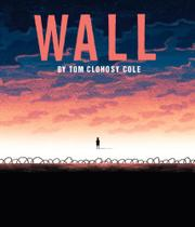 WALL by Tom Clohosy Cole