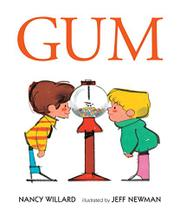 GUM by Nancy Willard