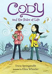 CODY AND THE RULES OF LIFE by Trisha Springstubb