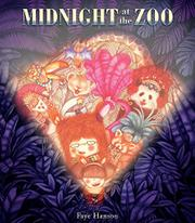 MIDNIGHT AT THE ZOO by Faye Hanson