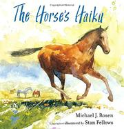 THE HORSE'S HAIKU by Michael J. Rosen