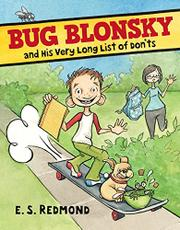 BUG BLONSKY AND HIS VERY LONG LIST OF DON'TS by E.S. Redmond