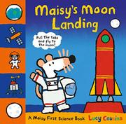 MAISY'S MOON LANDING by Lucy Cousins