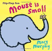 MOUSE IS SMALL by Mary Murphy