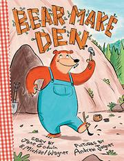 BEAR MAKE DEN by Jane Godwin