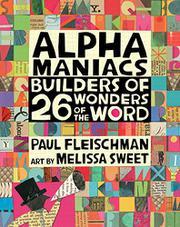 ALPHAMANIACS by Paul Fleischman