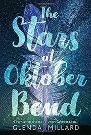 THE STARS AT OKTOBER BEND by Glenda Millard