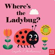 WHERE'S THE LADYBUG? by Ingela P. Arrhenius