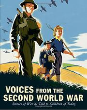 VOICES FROM THE SECOND WORLD WAR by Candlewick Press