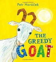 THE GREEDY GOAT by Petr Horácek