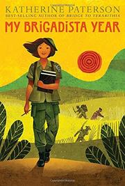 MY BRIGADISTA YEAR by Katherine Paterson