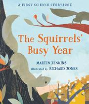 THE SQUIRRELS' BUSY YEAR by Martin Jenkins