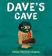 DAVE'S CAVE by Frann Preston-Gannon