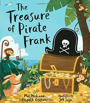 THE TREASURE OF PIRATE FRANK by Mal Peet