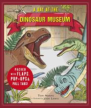 A DAY AT THE DINOSAUR MUSEUM by Tom Adams