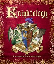 KNIGHTOLOGY by Dugald A. Steer