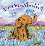 FORGET-ME-NOT by Michael Broad