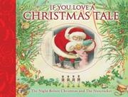 IF YOU LOVE A CHRISTMAS TALE by Clement C. Moore