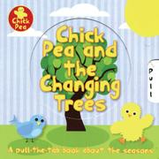CHICK PEA AND THE CHANGING TREES by Linda Cole Books Ltd.
