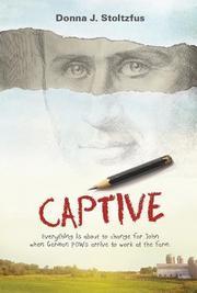 CAPTIVE by Donna J. Stoltzfus