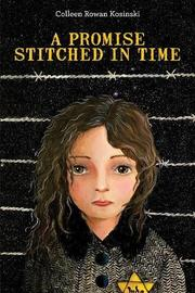 A PROMISE STITCHED IN TIME by Colleen Kosinski