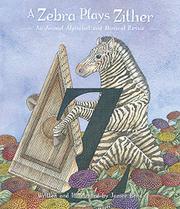 A ZEBRA PLAYS ZITHER by Janice Bond