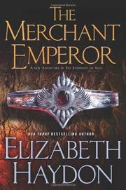 THE MERCHANT EMPEROR by Elizabeth Haydon