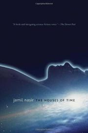 THE HOUSES OF TIME by Jamil Nasir