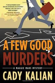 A FEW GOOD MURDERS by Cady Kalian