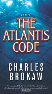 THE ATLANTIS CODE by Charles Brokaw