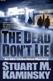 THE DEAD DON'T LIE by Stuart M. Kaminsky