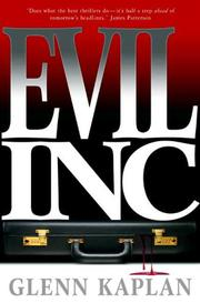 EVIL, INC. by Glenn Kaplan