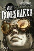 BONESHAKER by Cherie Priest