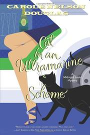 CAT IN AN ULTRAMARINE SCHEME by Carole Nelson Douglas