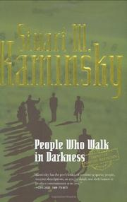 PEOPLE WHO WALK IN DARKNESS by Stuart M. Kaminsky