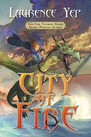 CITY OF FIRE by Laurence Yep