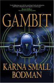 GAMBIT by Karna Small Bodman